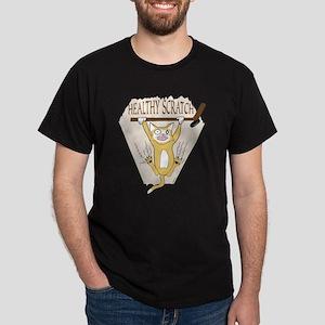 healthy scratch Dark T-Shirt
