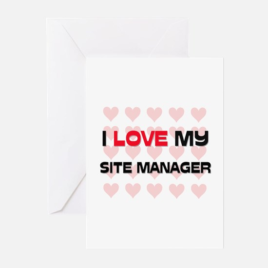 I Love My Site Manager Greeting Cards (Pk of 10)