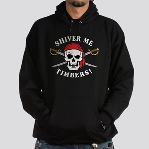 Shiver Me Timbers! Hoodie (dark)