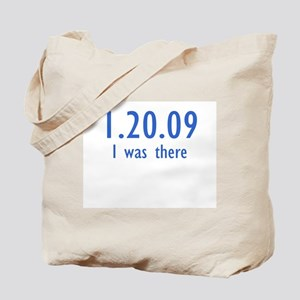 1.20.09 I was there - Tote Bag