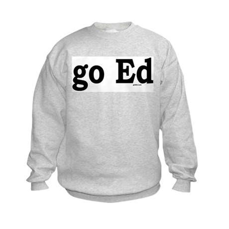 go Ed Kids Sweatshirt