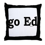 go Ed Throw Pillow