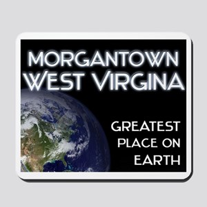 morgantown west virginia - greatest place on earth