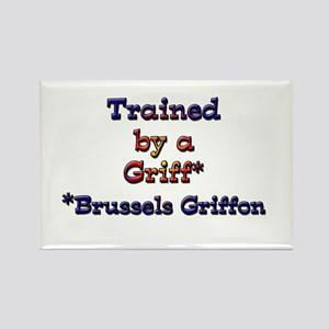 Trained By A Brussels Griffon Rectangle Magnet