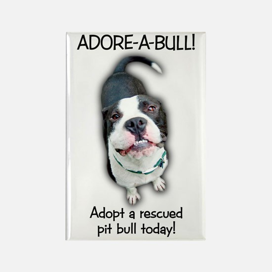 Adore-A-Bull Pit Bull! Rectangle Magnet