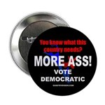 This Country Needs More Ass Button (Donkey)