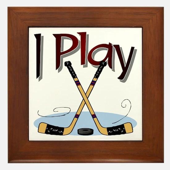 I Play Hockey Framed Tile