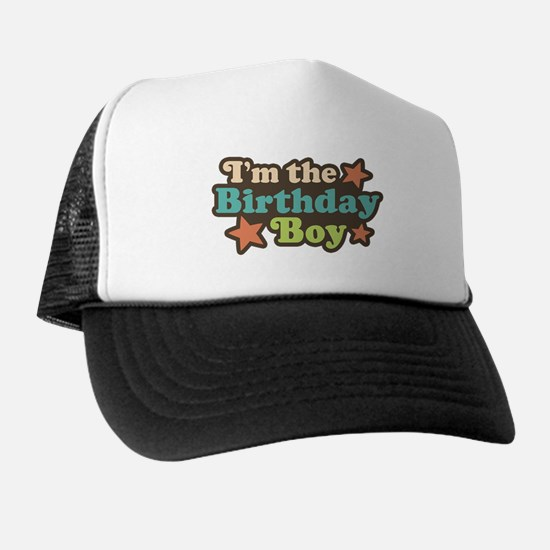 I'm The Birthday Boy Trucker Hat