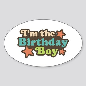 I'm The Birthday Boy Oval Sticker