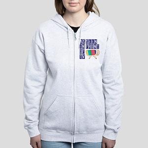As Seen In Front of TV Women's Zip Hoodie