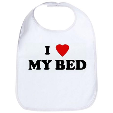 I Love MY BED Bib