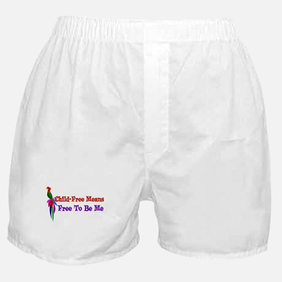 Child-Free To Be Me Boxer Shorts