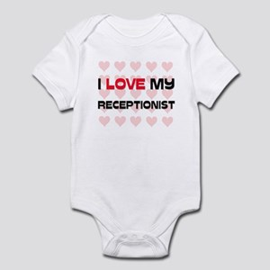 I Love My Receptionist Infant Bodysuit