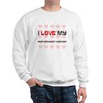 I Love My Radio Broadcast Assistant Sweatshirt