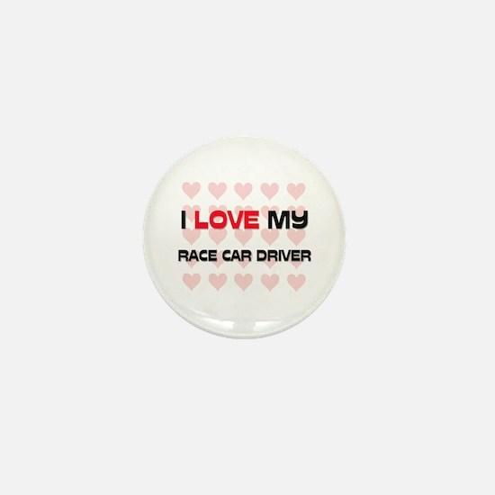 I Love My Race Car Driver Mini Button