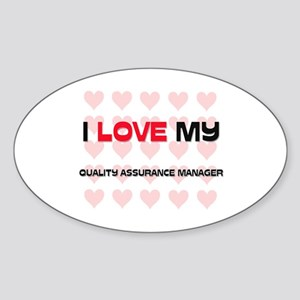I Love My Quality Assurance Manager Oval Sticker