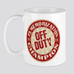 Off Duty Pi Memorization Champion Mug
