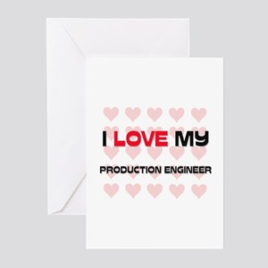 I Love My Production Engineer Greeting Cards (Pk o