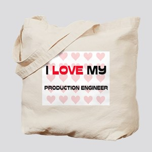 I Love My Production Engineer Tote Bag
