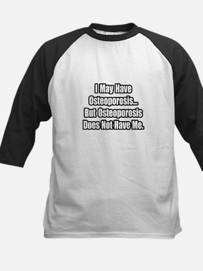 """""""Osteoporosis Inspirational"""" Kids Baseball Jersey"""