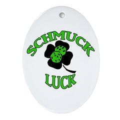 Green Schmuck Luck Oval Ornament