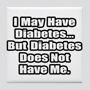 """Diabetes Fighter Quote"" Tile Coaster"