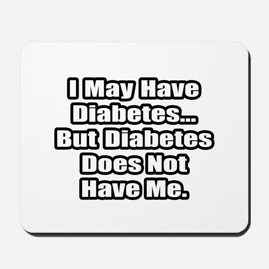 """Diabetes Fighter Quote"" Mousepad"