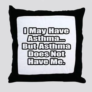 """Asthma Fighter Quote"" Throw Pillow"