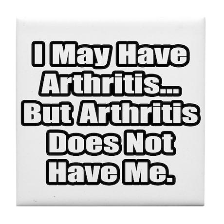 """Arthritis Fighter Quote"" Tile Coaster"