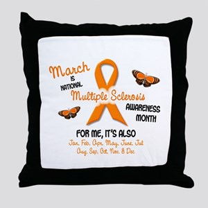 MS Awareness Month 2.1 Throw Pillow