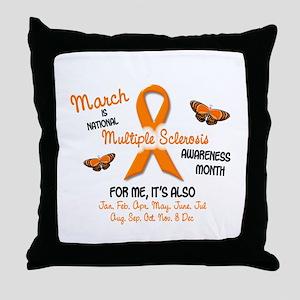 MS Awareness Month 2.1 Throw Pillow