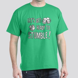Ready to Stumble Dark T-Shirt