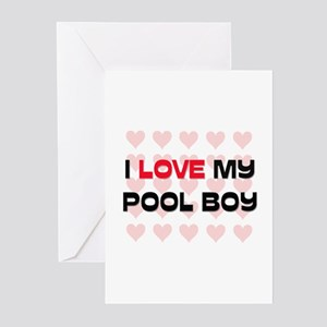 I Love My Pool Boy Greeting Cards (Pk of 10)