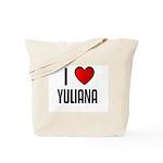 I LOVE YULIANA Tote Bag