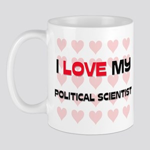 I Love My Political Scientist Mug