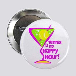 "Tennis Happy Hour 2.25"" Button"