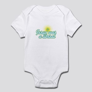 Jesus was a liberal Infant Bodysuit