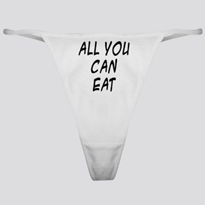All You Can Eat - On a Thong