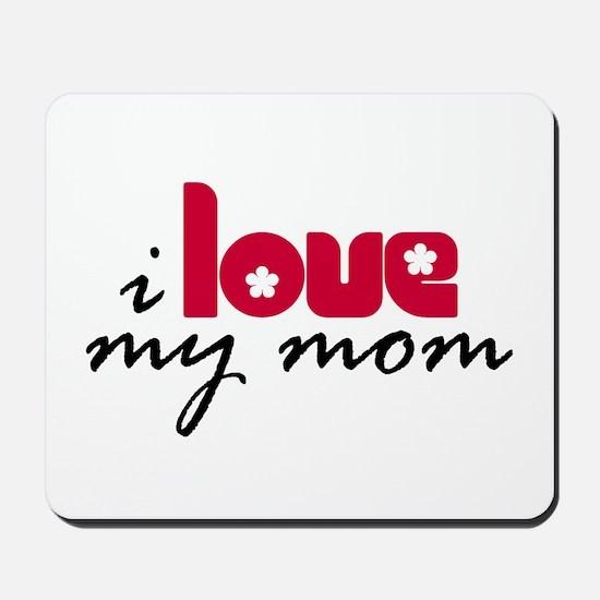 My Mom Mousepad
