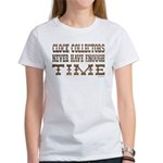 Enough Time2 Women's T-Shirt