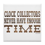 Enough Time2 Tile Coaster