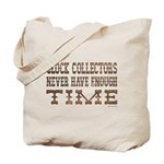 Enough Time2 Tote Bag