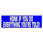 Everything You're Told (Bumper Sticker)
