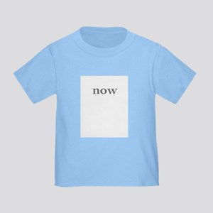 NOW / WAS Toddler T-Shirt