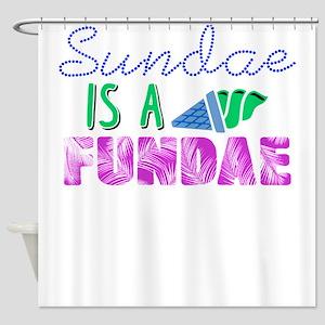 Sundae is a Fundae 3 Shower Curtain