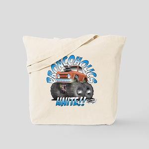 BroncoHolics Unite!!! - Early Tote Bag