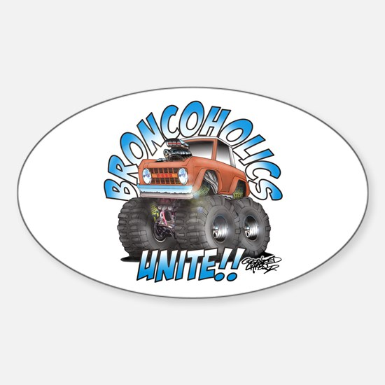 BroncoHolics Unite!!! - Early Oval Decal