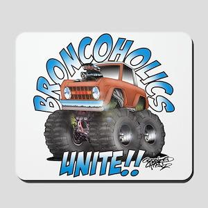 BroncoHolics Unite!!! - Early Mousepad