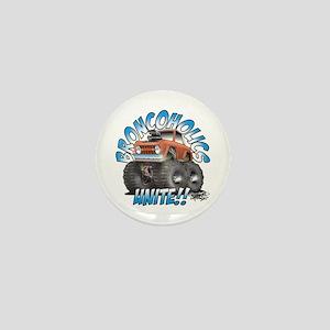 BroncoHolics Unite!!! - Early Mini Button