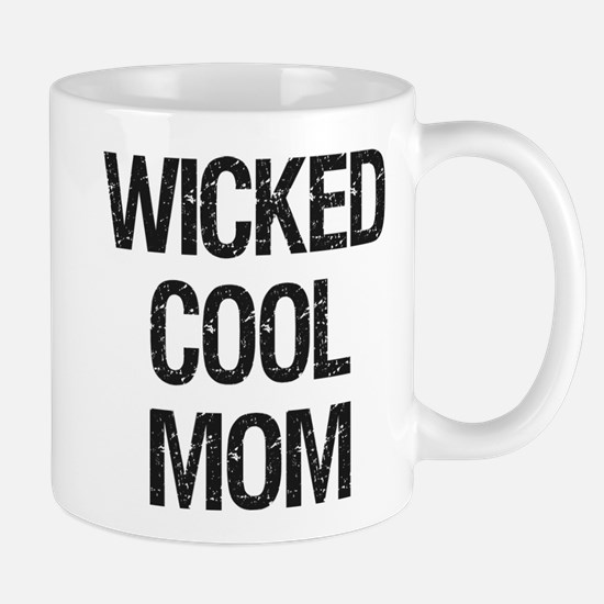 Wicked Cool Mom! Mug